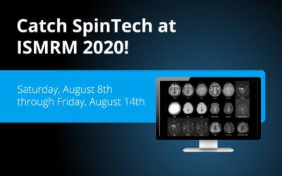 Visit SpinTech at ISMRM 2020